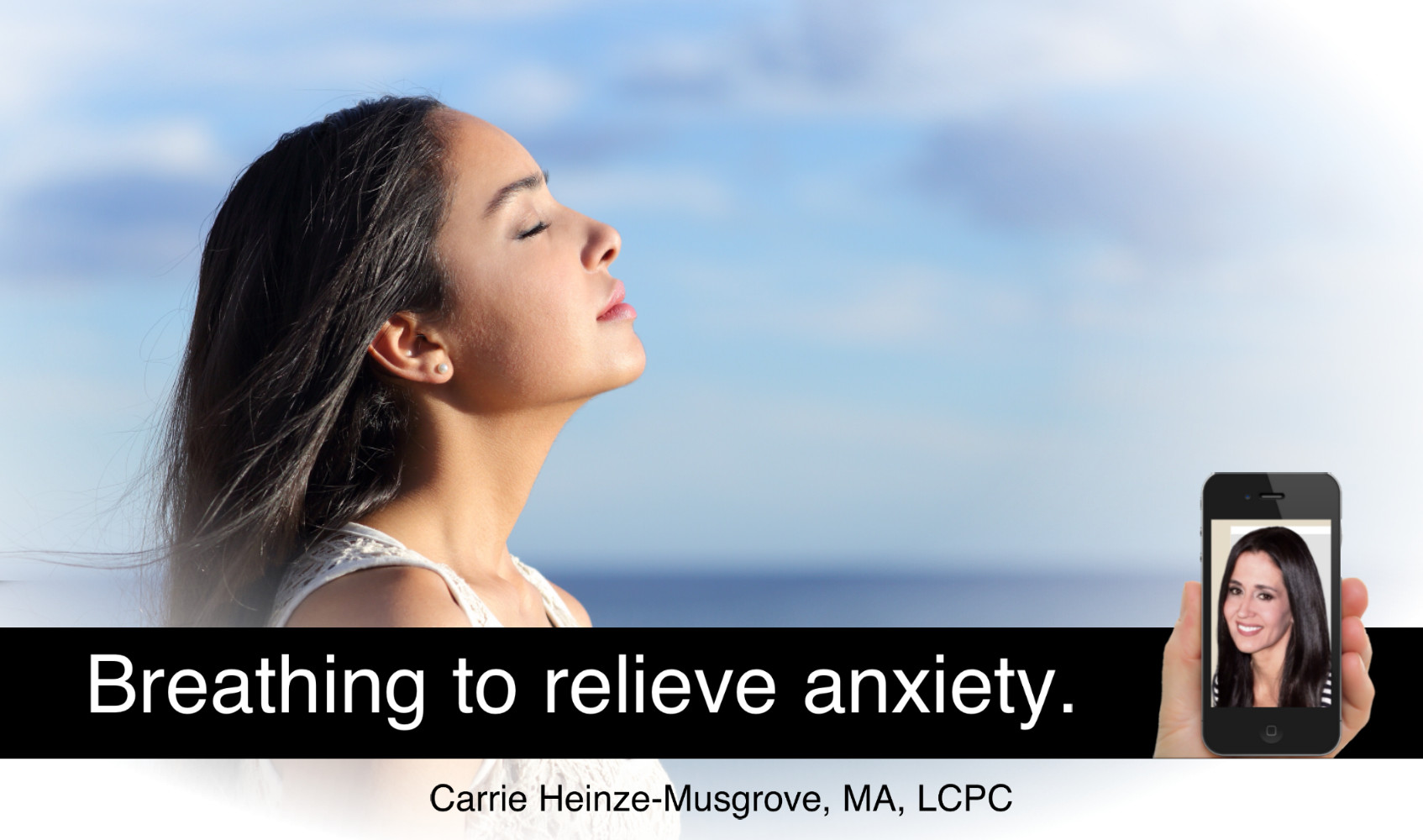 Breathing to Relieve Anxiety.