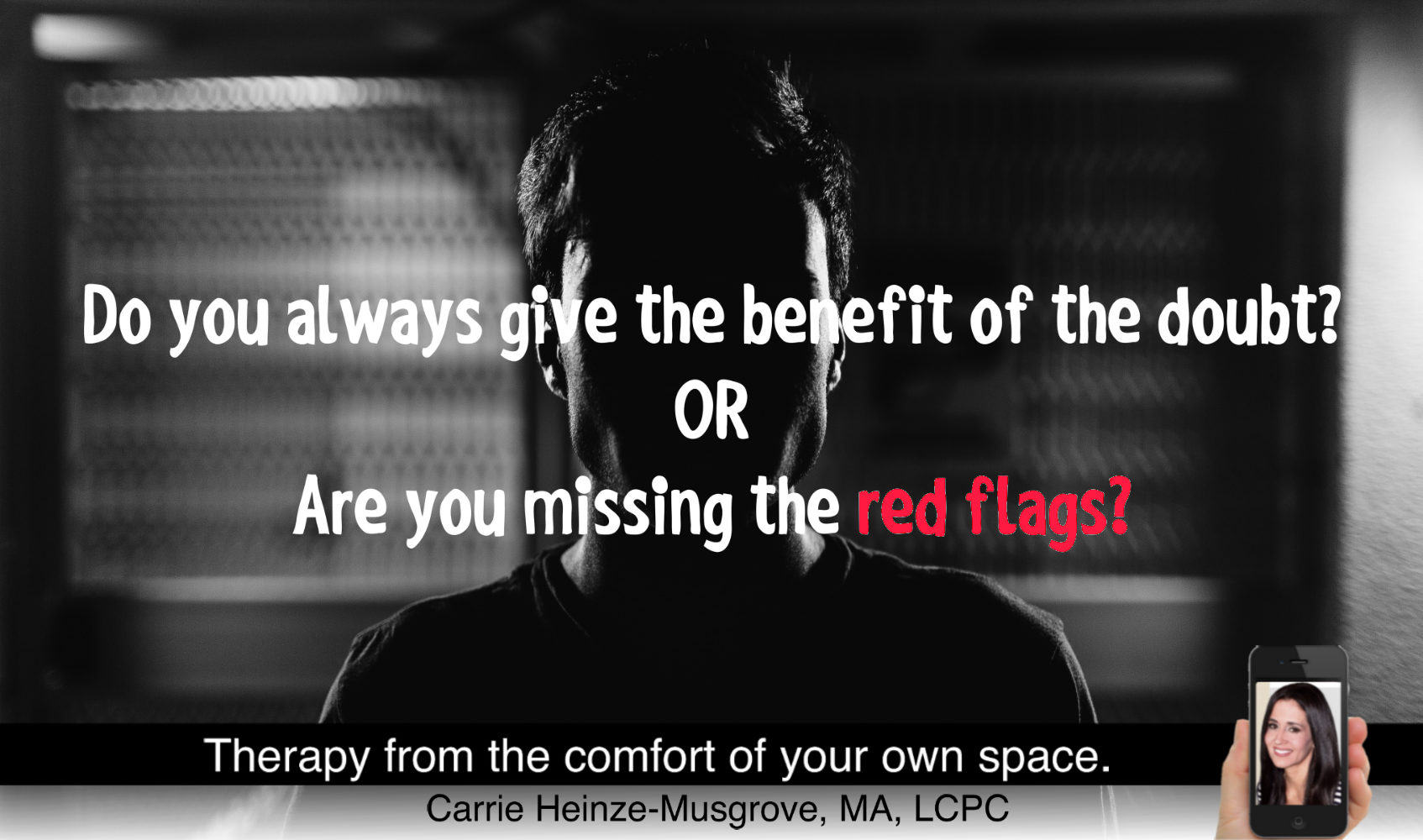 Red Flags and the Benefit of the Doubt…