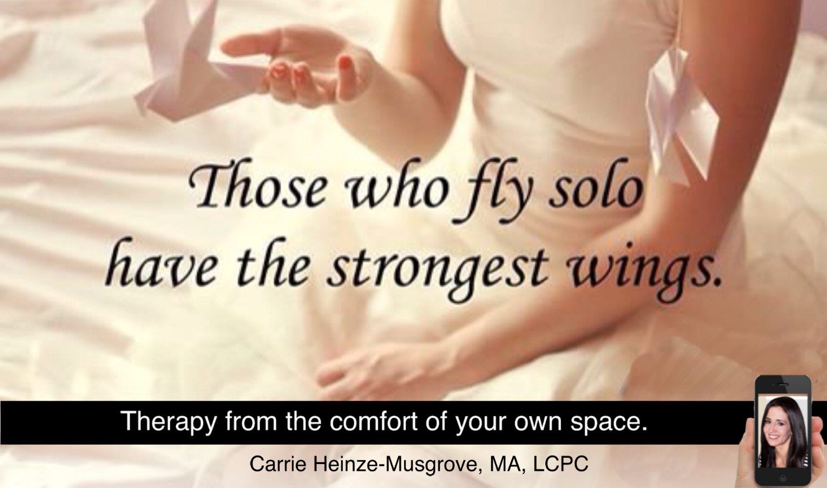 Those who fly solo have the strongest wings  | Carrie Heinze