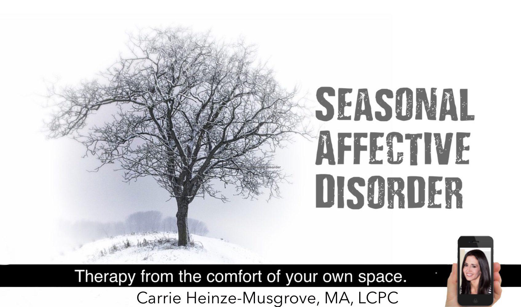 Seasonal Affective Disorder Carrie Heinze Musgrove Ma